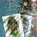 Fairies, Nymphs & Witches