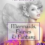 Mermaids, Fairies and Fantasy