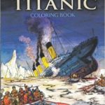 The Titanic Coloring Book