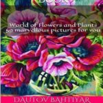 World of Flowers and Plants